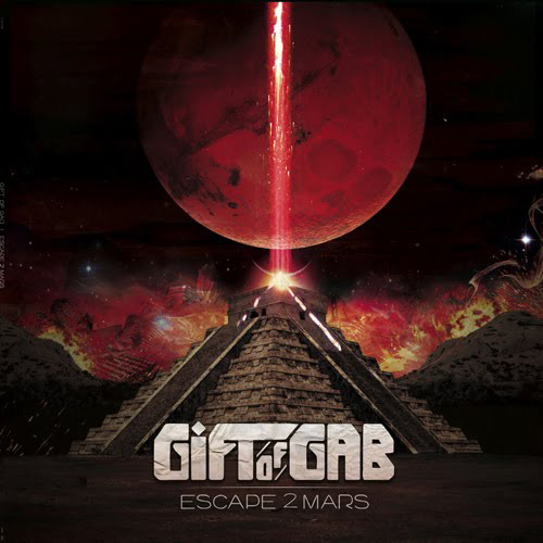 Gift of Gab - Escape 2 Mars (album cover)